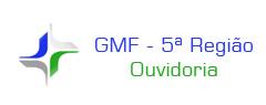 GMF - 5ª Região Ouvidoria